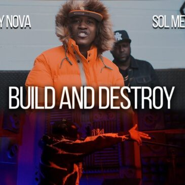 "Sol Messiah x Tommy Nova ""Build & Destroy"""